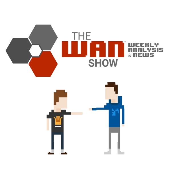 The WAN Show