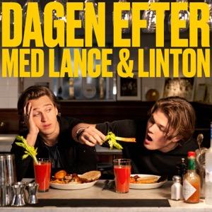 Dagen efter med Lance & Linton