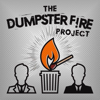 The Dumpster Fire Project