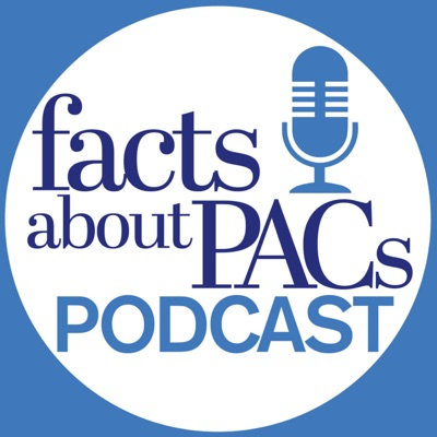 Facts About PACs Podcast