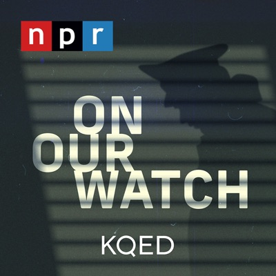 On Our Watch:NPR