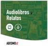Audiolibros y relatos