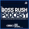 The Boss Rush Podcast artwork