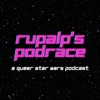 RuPalp's Podrace: A Queer Star Wars Podcast artwork