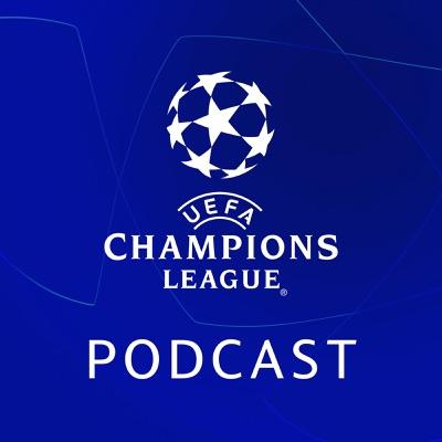 Official UEFA Champions League Podcast:UEFA