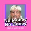 No Money No Honey artwork