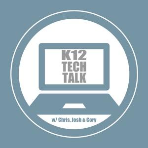 K12 Tech Talk