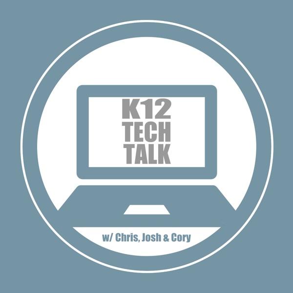 K12 Tech Talk Artwork