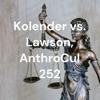 Kolender vs. Lawson, AnthroCul 252 artwork