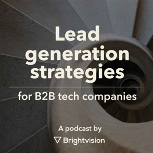 Lead Generation Strategies for B2B Tech Companies