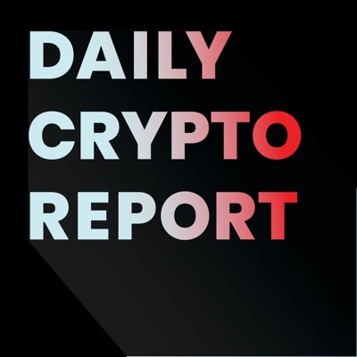 Daily Crypto Report:Daily Crypto Report