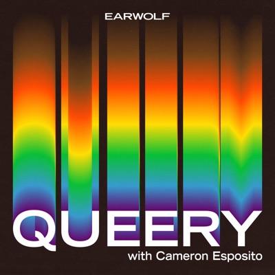 QUEERY with Cameron Esposito:Earwolf & Cameron Esposito