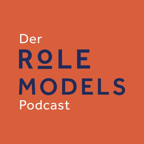 Der Role Models Podcast
