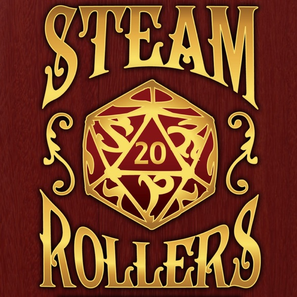 The Steam Rollers Adventure Podcast Artwork