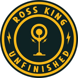 Ross King -- Unfinished