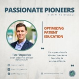Optimizing Patient Education with Tim Fitzpatrick