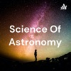 Science Of Astronomy artwork