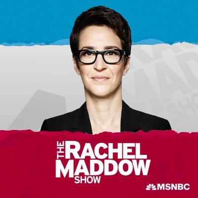 The Rachel Maddow Show:Rachel Maddow, MSNBC