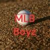 MLB Boyz artwork