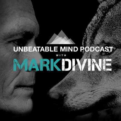 The Unbeatable Mind Podcast with Mark Divine:Mark Divine / The SEALFIT Network