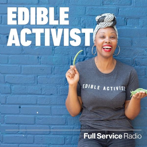 Edible Activist Podcast Artwork