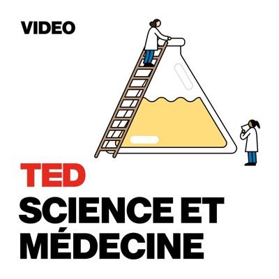 TEDTalks Science et médecine:TED