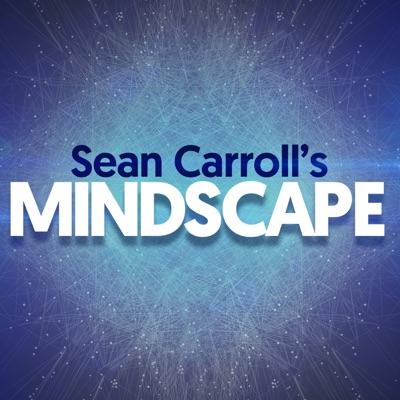 Sean Carroll's Mindscape: Science, Society, Philosophy, Culture, Arts, and Ideas:Sean Carroll | Wondery