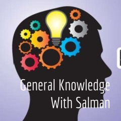 General Knowledge With Salman