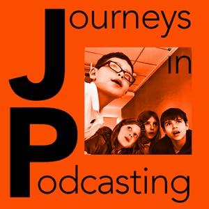 Journeys in Podcasting