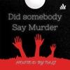Did Somebody Say Murder artwork