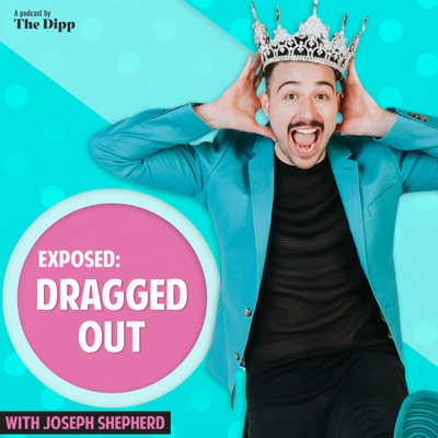 Exposed: Dragged Out:The Dipp