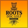 Roots Disc Golf Podcast artwork