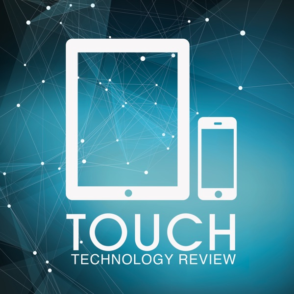 Touch Technology Review Podcast Artwork