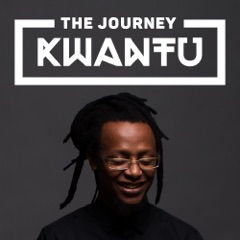 The Journey Kwantu