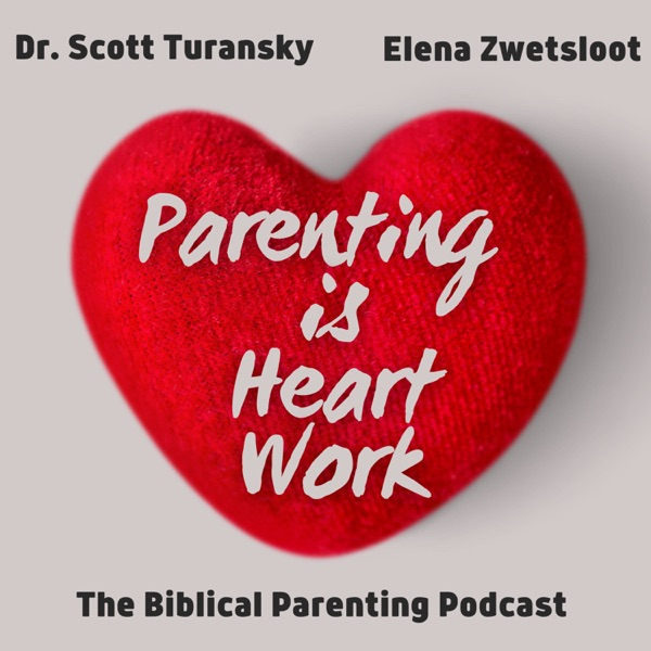 Parenting is Heart Work Artwork