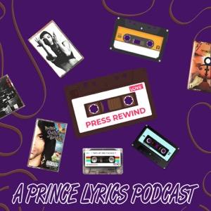 Press Rewind: A Prince Lyrics Podcast