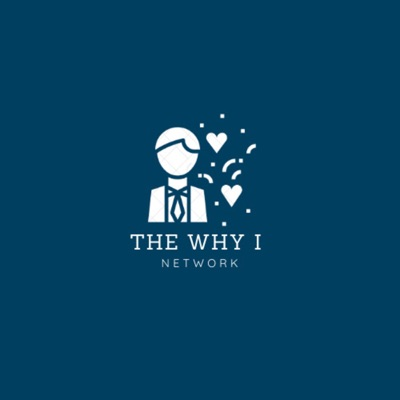 The Why I Network