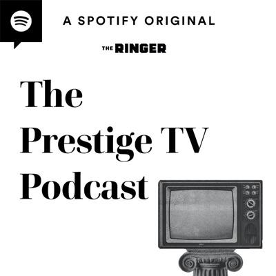 The Prestige TV Podcast:The Ringer