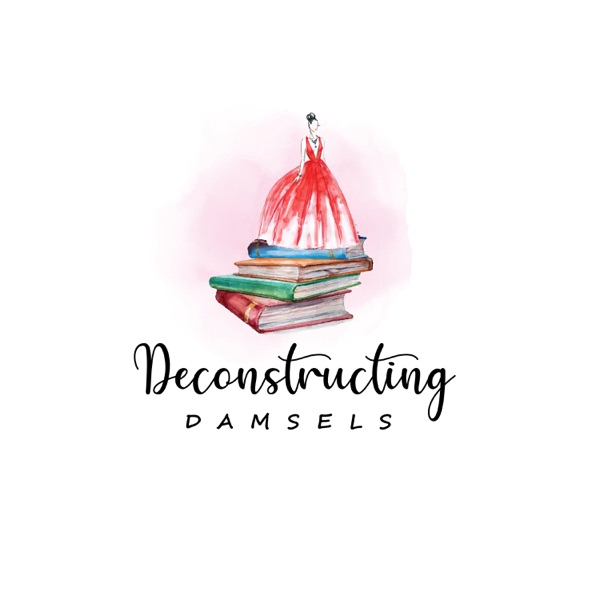 Deconstructing Damsels Artwork