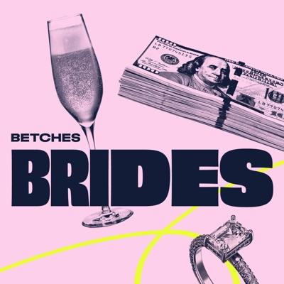 Betches Brides:Betches Media