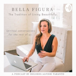 Bella Figura, The Tradition of Living Beautifully