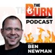 The Burn Podcast by Ben Newman