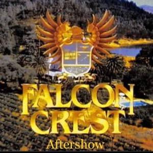 Falcon Crest Aftershow