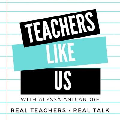 Teachers Like Us
