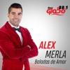 Baladas De Amor Con Alex Merla