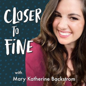Closer to Fine Podcast