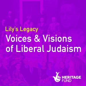 Lilys Legacy - Voices & Visions of Liberal Judaism