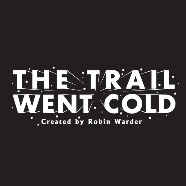 The Trail Went Cold banner backdrop