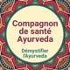 Démystifier l'Ayurveda avec votre compagnon de santé ayurvédique