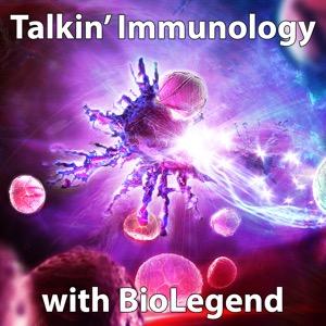 Talkin Immunology with BioLegend